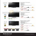 Bravia W5 WE5 X4 TV