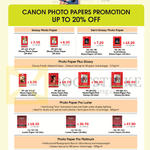 Photo Papers Glossy, Semi Glossy, Photo Paper Plus Glossy, Pro Luster, Pro Platinum