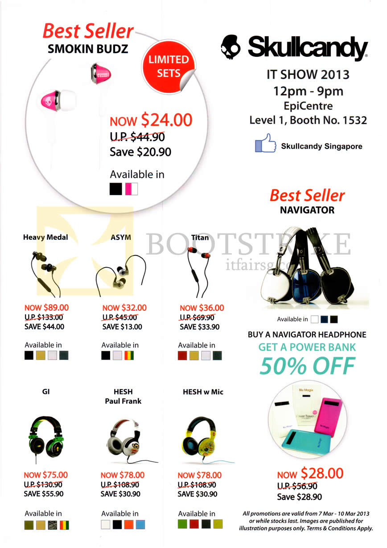IT SHOW 2013 price list image brochure of EpiCentre Skullcandy Earphones Smokin Budz, Heavy Medal, Asym, Titan, Navigator Headphone, GI, Hesh Paul Frank, Hesh, Portable Charger