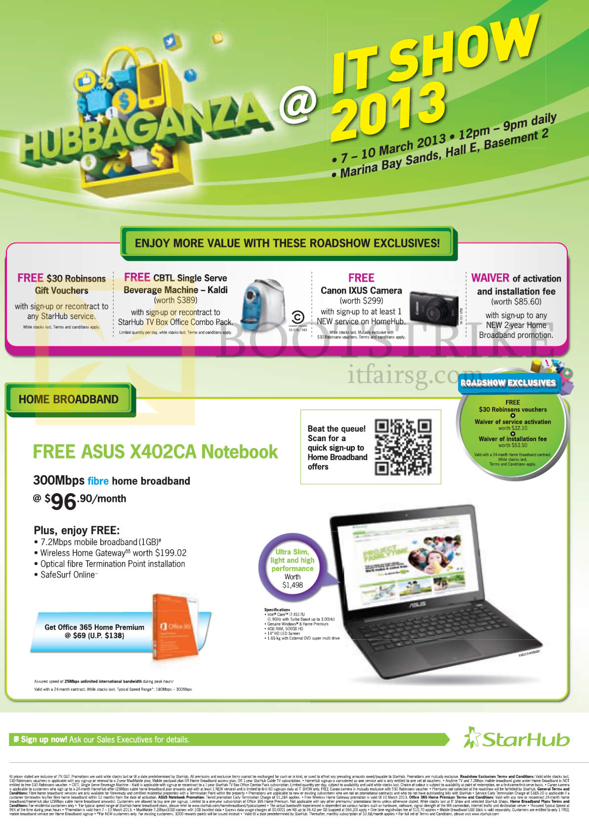 IT SHOW 2013 price list image brochure of Starhub Broadband Fibre 300Mbps Free ASUS X402CA Notebook, Free Robinsons Vouchers, CBTL Single Serve Beverage Machine Kaldi, Canon Ixus Digital Camera, Waiver