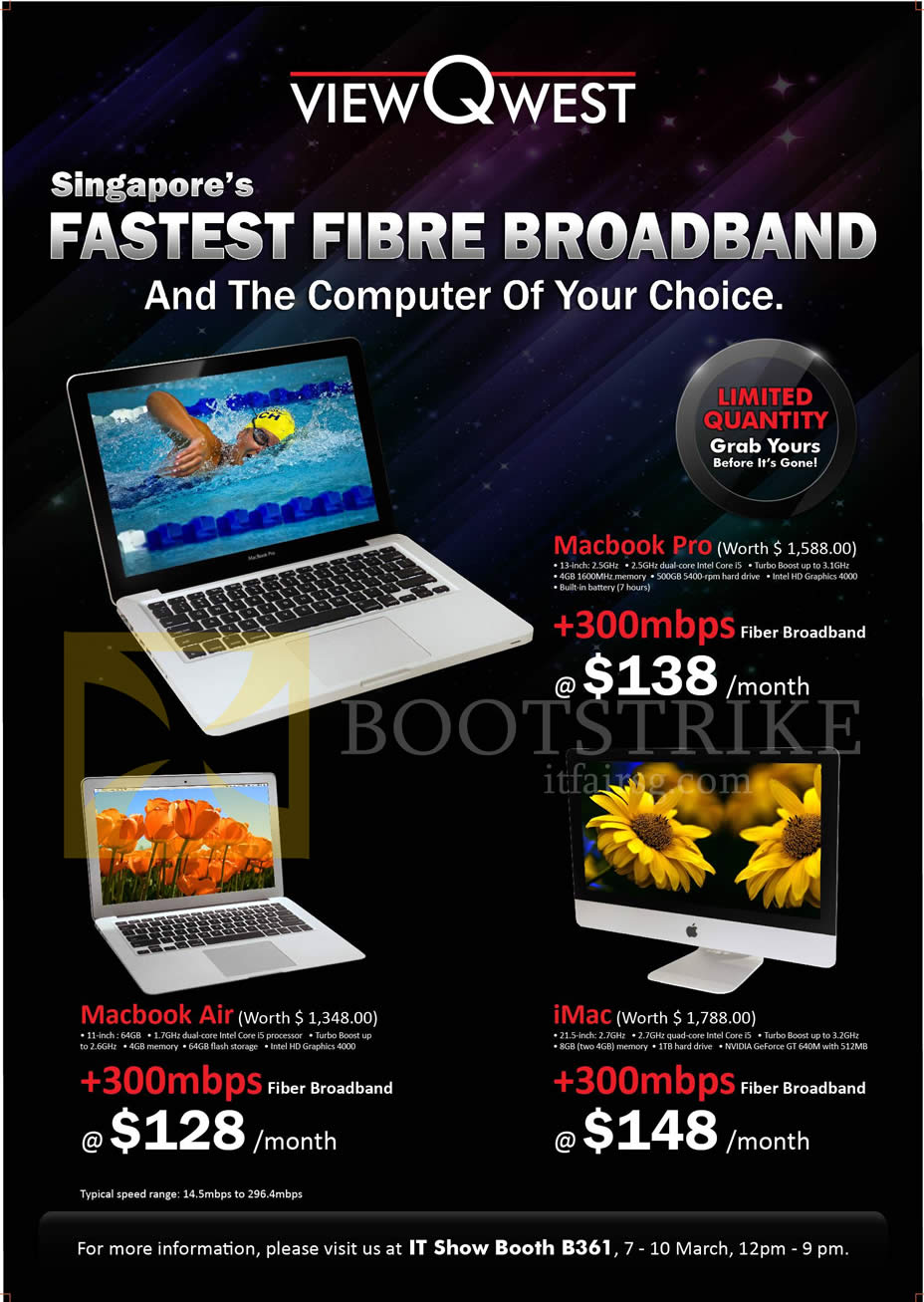 IT SHOW 2013 price list image brochure of Viewqwest Fibre Broadband 300Mbps Free Apple Macbook Pro, Macbook Air, IMac