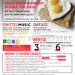 Singtel Highlights, Music, Data X2, Netflix