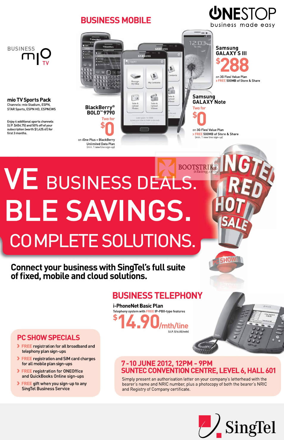 PC SHOW 2012 price list image brochure of Singtel Business Specials, Blackberry Bold 9790, Samsung Galaxy S III, Note, Mio TV, I-PhoneNet Basic Telephony