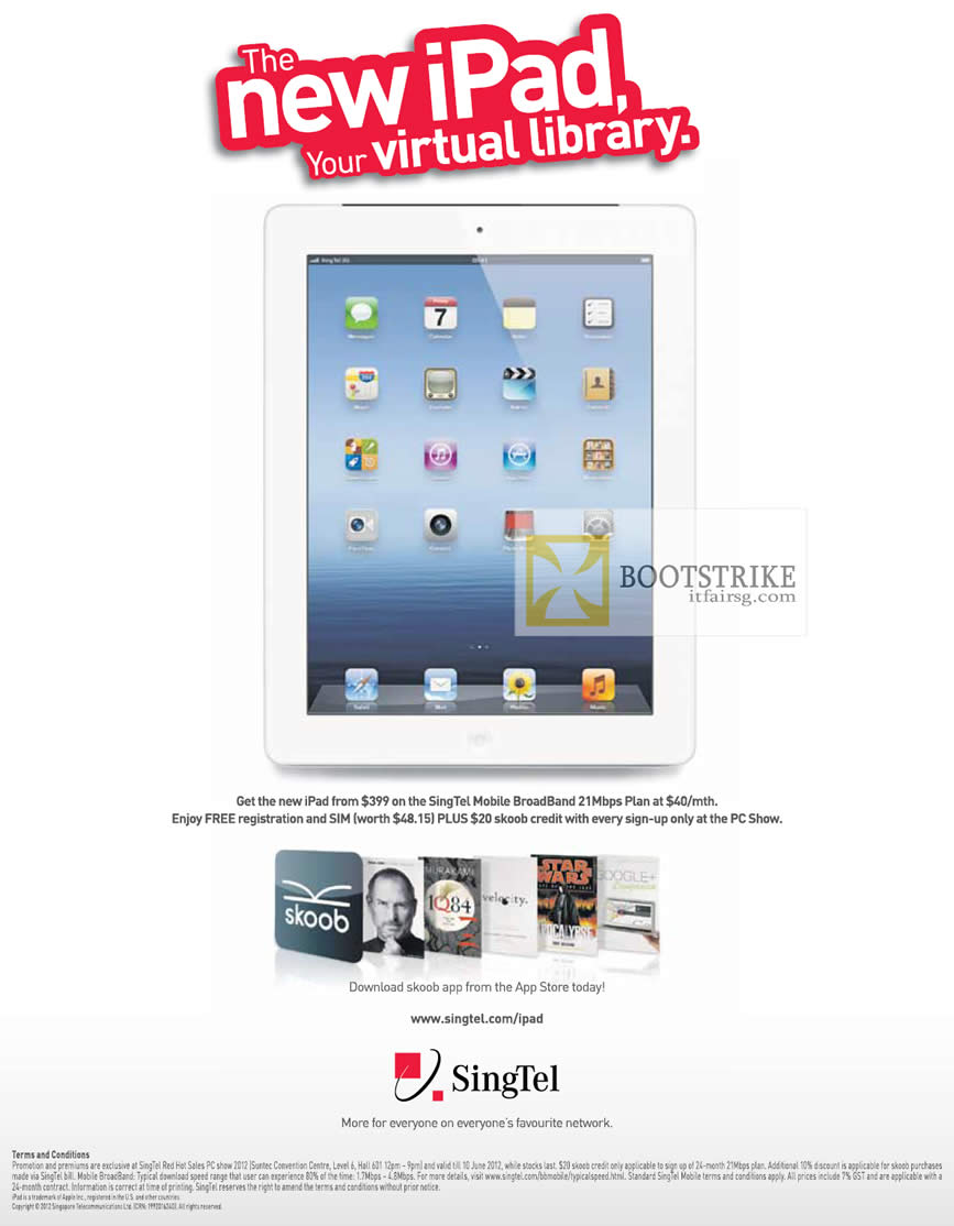 PC SHOW 2012 price list image brochure of Singtel New IPad 3 Tablet, Mobile Broadband 21Mbps, Free Registration, Free SIM, Skoob Credit