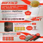 Buffalo AirStation HighPower Wireless Router, LinkStation Live NAS, MiniStation External Storage
