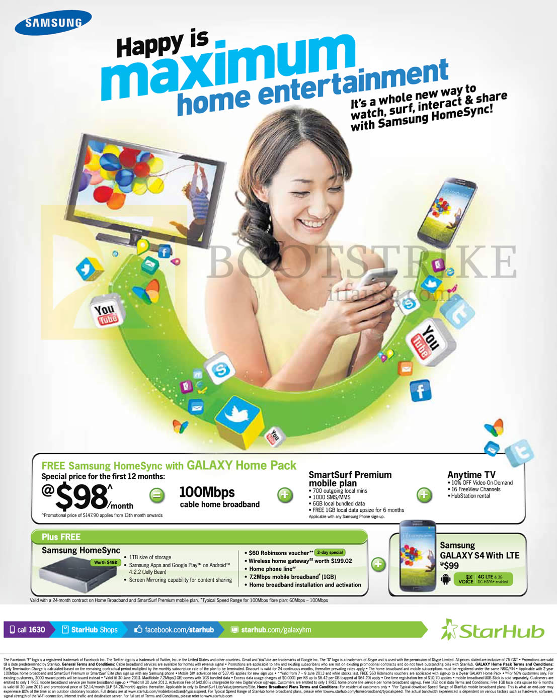 PC SHOW 2013 price list image brochure of Starhub Broadband Cable 100Mbps 98.00 Free Samsung HomeSync With Galaxy Home Pack, Galaxy S4, Fixed Line, Gateway, Mobile Broadband