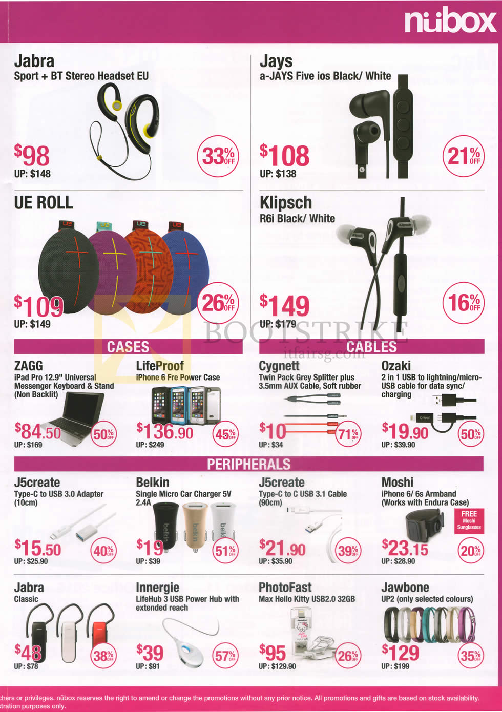 PC SHOW 2016 price list image brochure of Nubox Accessories Headsets, Cases, Cables, USB Adapters, Car Charger, Armband, USB PowerHub, Smartwatch Jabra, Jays, UE Roll, Klipsch, ZAGG, LifeProof, Cygnett, Ozaki, J5create
